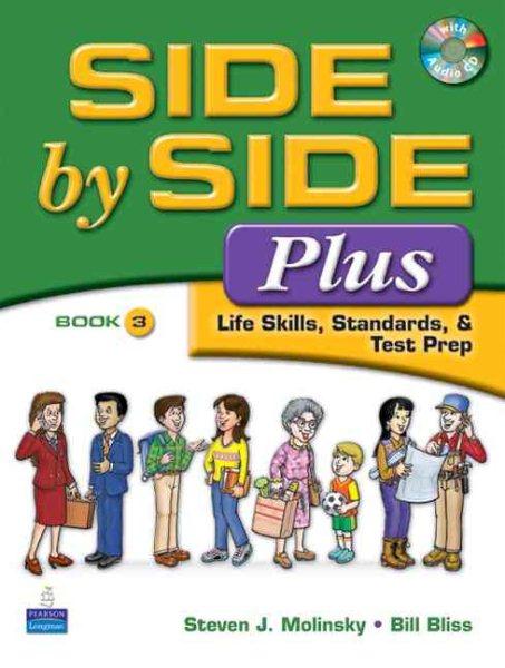Side by Side Plus Life Skills, Standards, & Test Prep Book 3