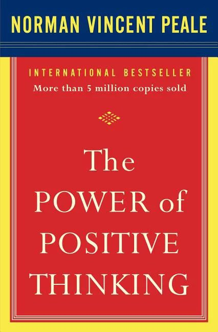 The Power of Positive Thinking : 10 Traits for Maximum Results