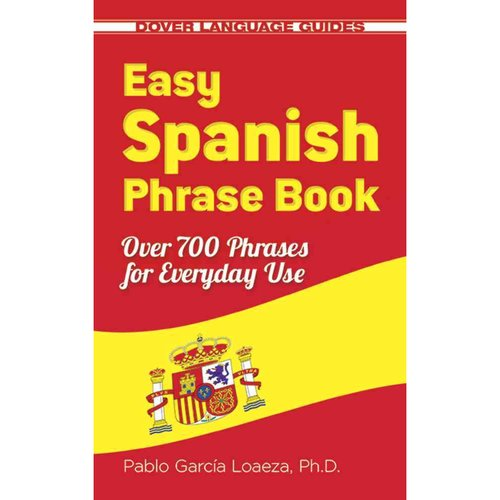 Easy Spanish Phrase Book: Over 700 Phrases for Everyday Use