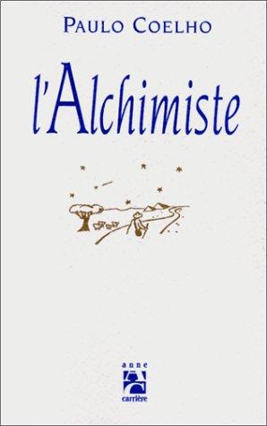 Paulo Coelho L Alchimiste Pdf : paulo, coelho, alchimiste, L'Alchimiste, (French, Edition), Walmart.com