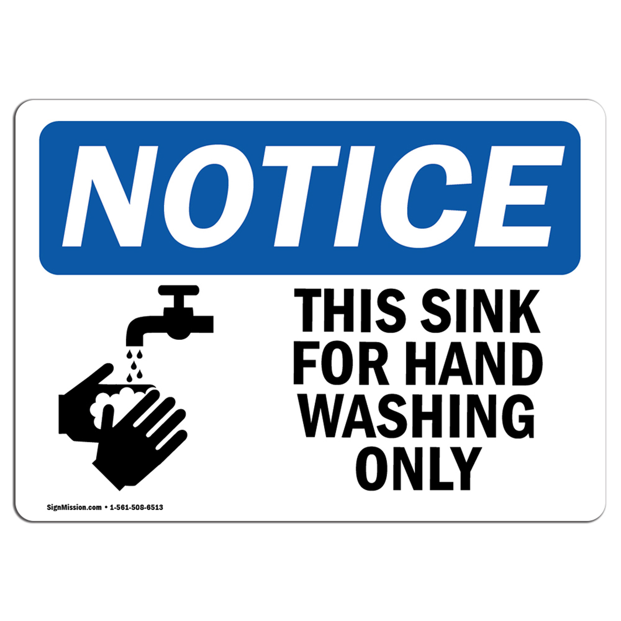 osha notice notice this sink for hand washing only with symbol sign label