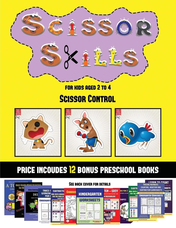Scissor Control Scissor Control Scissor Skills For Kids