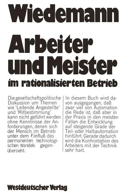 Arbeiter Und Meister Im Rationalisierten Betrieb