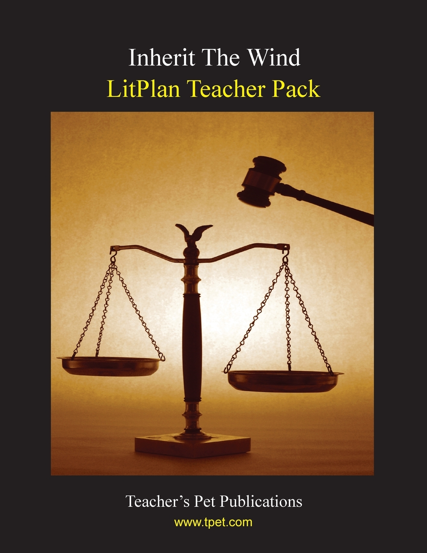 Litplan Teacher Pack Inherit The Wind Paperback