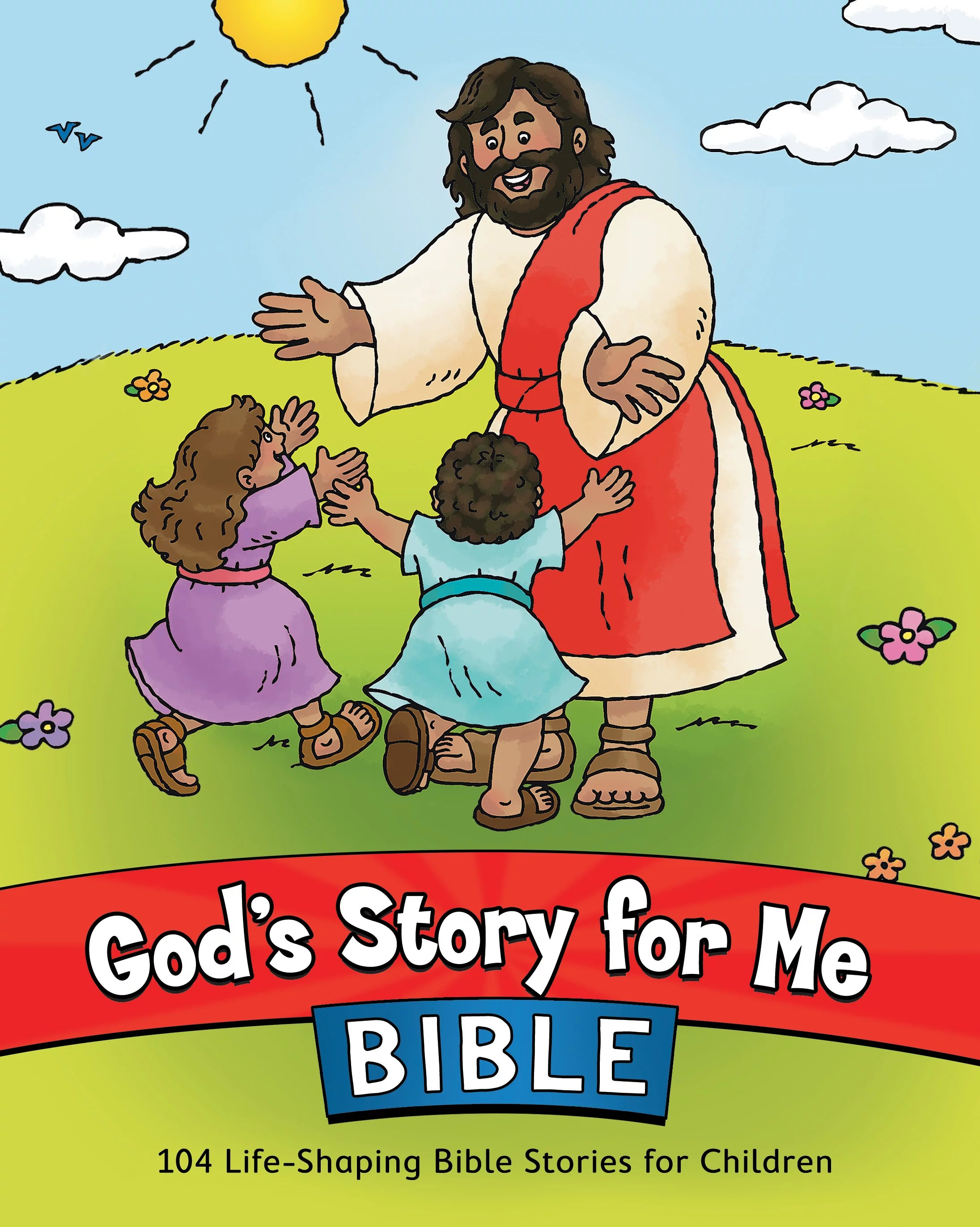 God S Story For Me Bible 104 Life Shaping Bible Stories