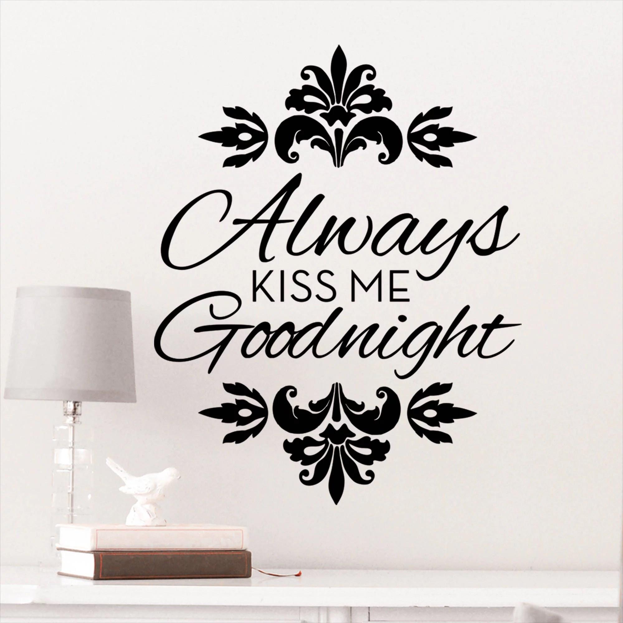 DCWV Vinyl Always Kiss Me Good Night Wall Decal