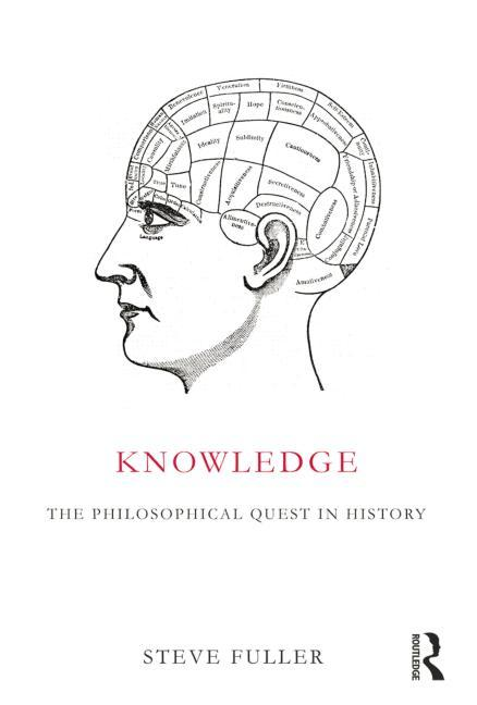 Knowledge: The Philosophical Quest in History (Paperback