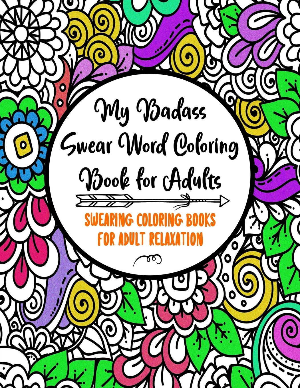 Badass Coloring Pages : badass, coloring, pages, Coloring, Books, Adults:, Badass, Swear, Adults, Swearing, Adult, Relaxation, Funny, Gifts