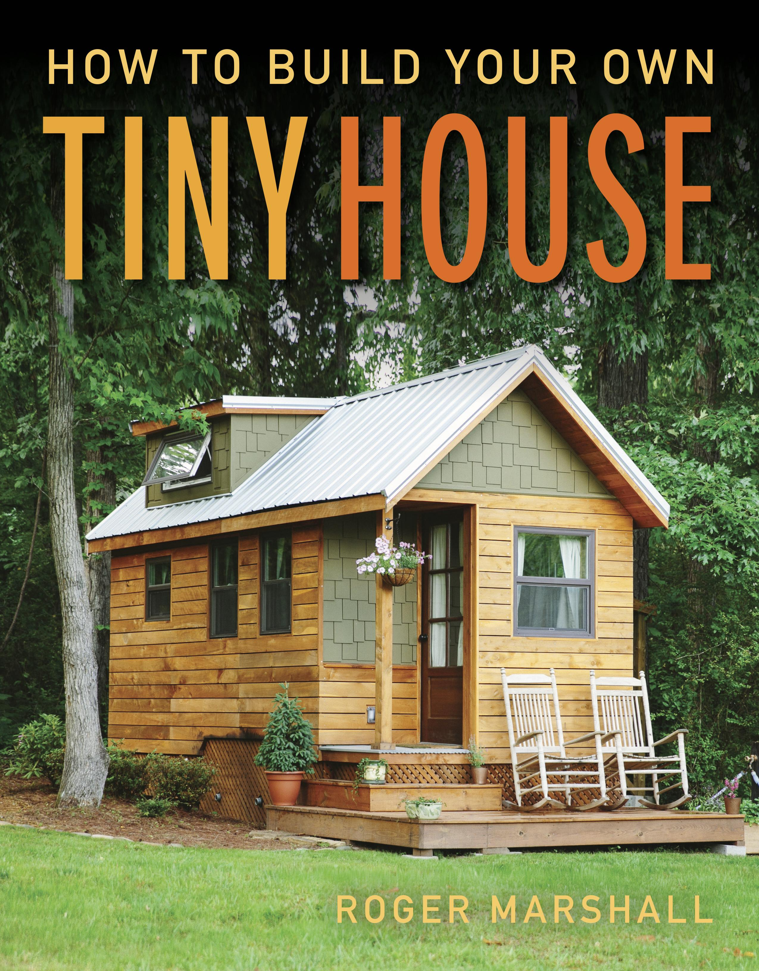 How To Build Your Own Tiny House Walmart