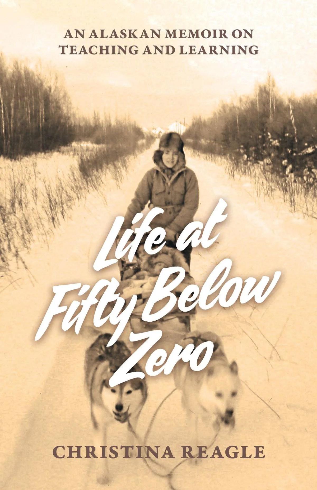 Life An Fifty Below Zero