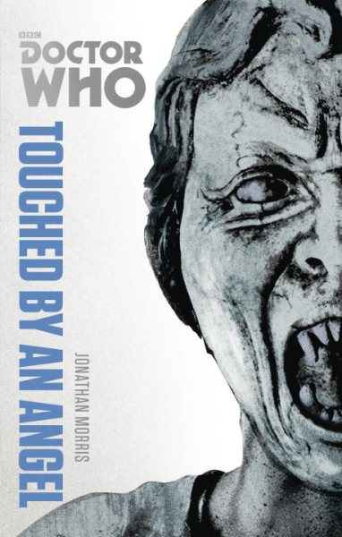 Doctor Who Touched By An Angel The Monster Collection Edition