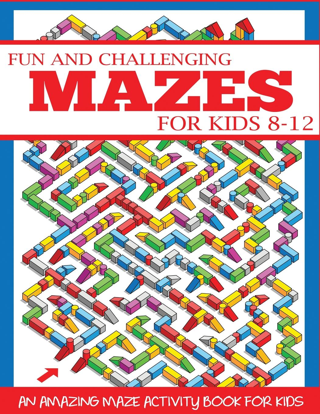 Maze Books For Kids Fun And Challenging Mazes For Kids 8