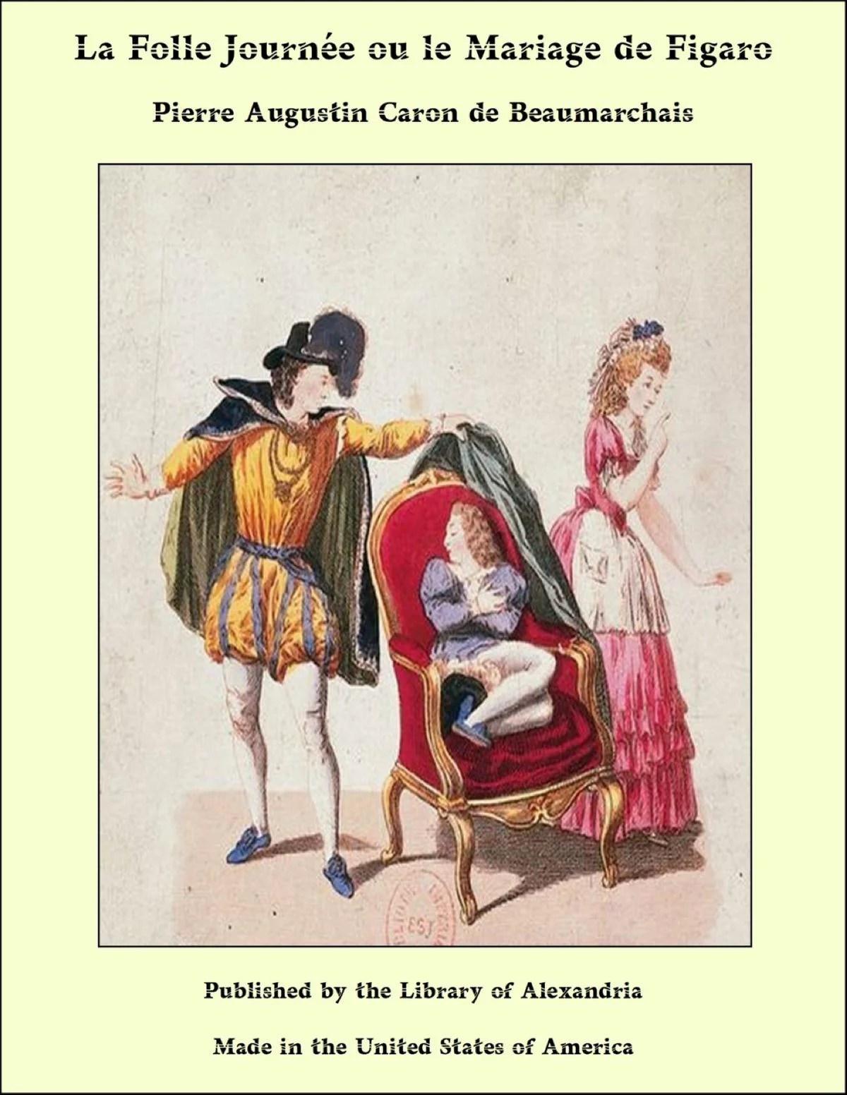 La Folle Journée Ou Le Mariage De Figaro : folle, journée, mariage, figaro, Folle, Journée, Mariage, Figaro, EBook, Walmart.com