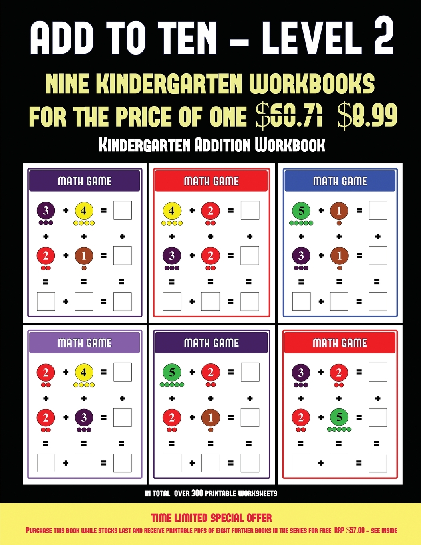 Kindergarten Addition Workbook Add To Ten
