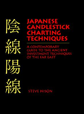 Japanese candlestick charting techniques  contemporary guide to the ancient investment of far also rh walmart