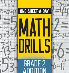 One-Sheet-A-Day Math Drills : Grade 2 Addition - 200 Worksheets (Book 3 of  24) - Walmart.com - Walmart.com [ 1360 x 1051 Pixel ]