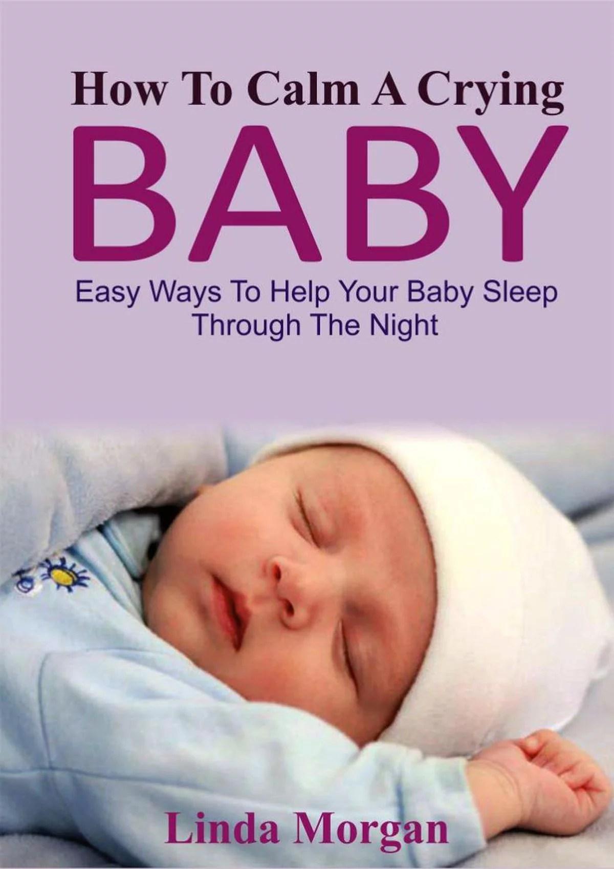 How To Calm A Crying Baby - eBook - Walmart.com - Walmart.com