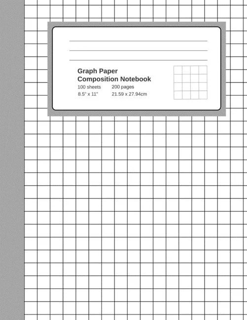 Graph Paper Composition Notebook : Grid Paper Notebook