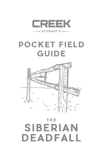 Pocket Field Guide: The Siberian Deadfall (Paperback