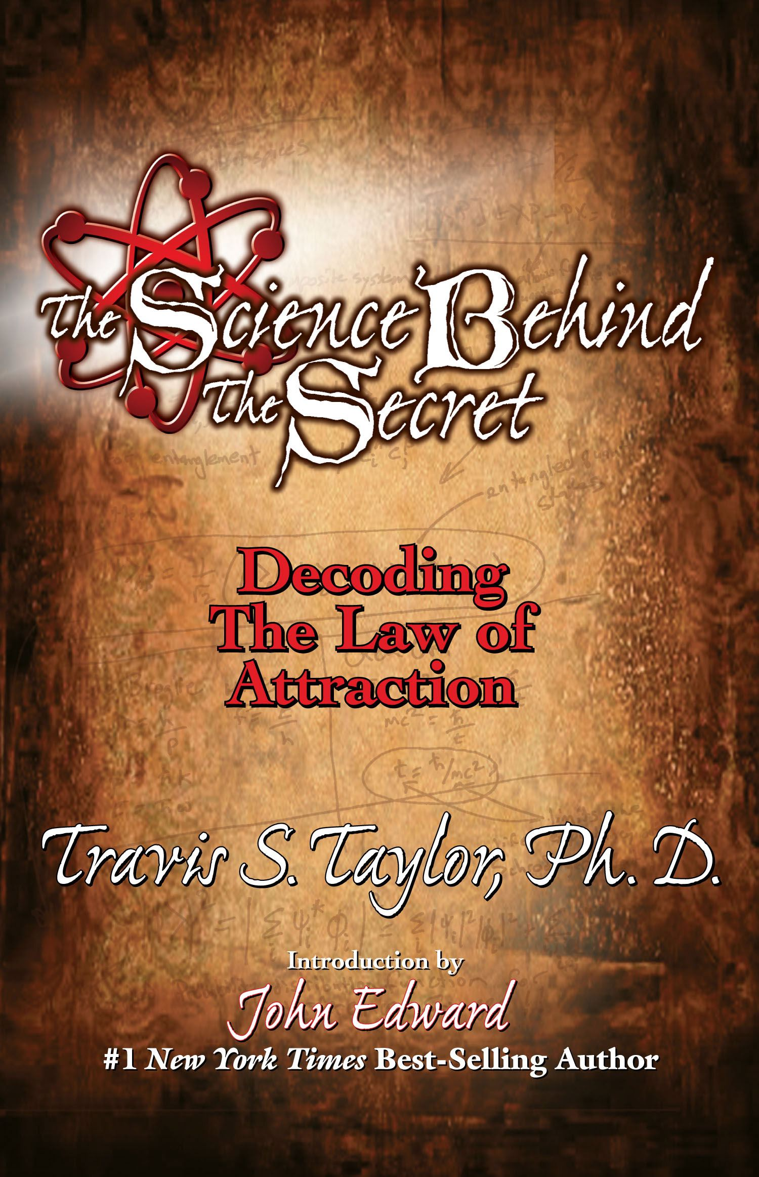 The Science Behind The Secret Decoding The Law Of