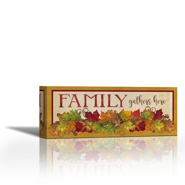 Fall Harvest Family Gathers Sign - Contemporary Fine Art Giclee Canvas Wrap