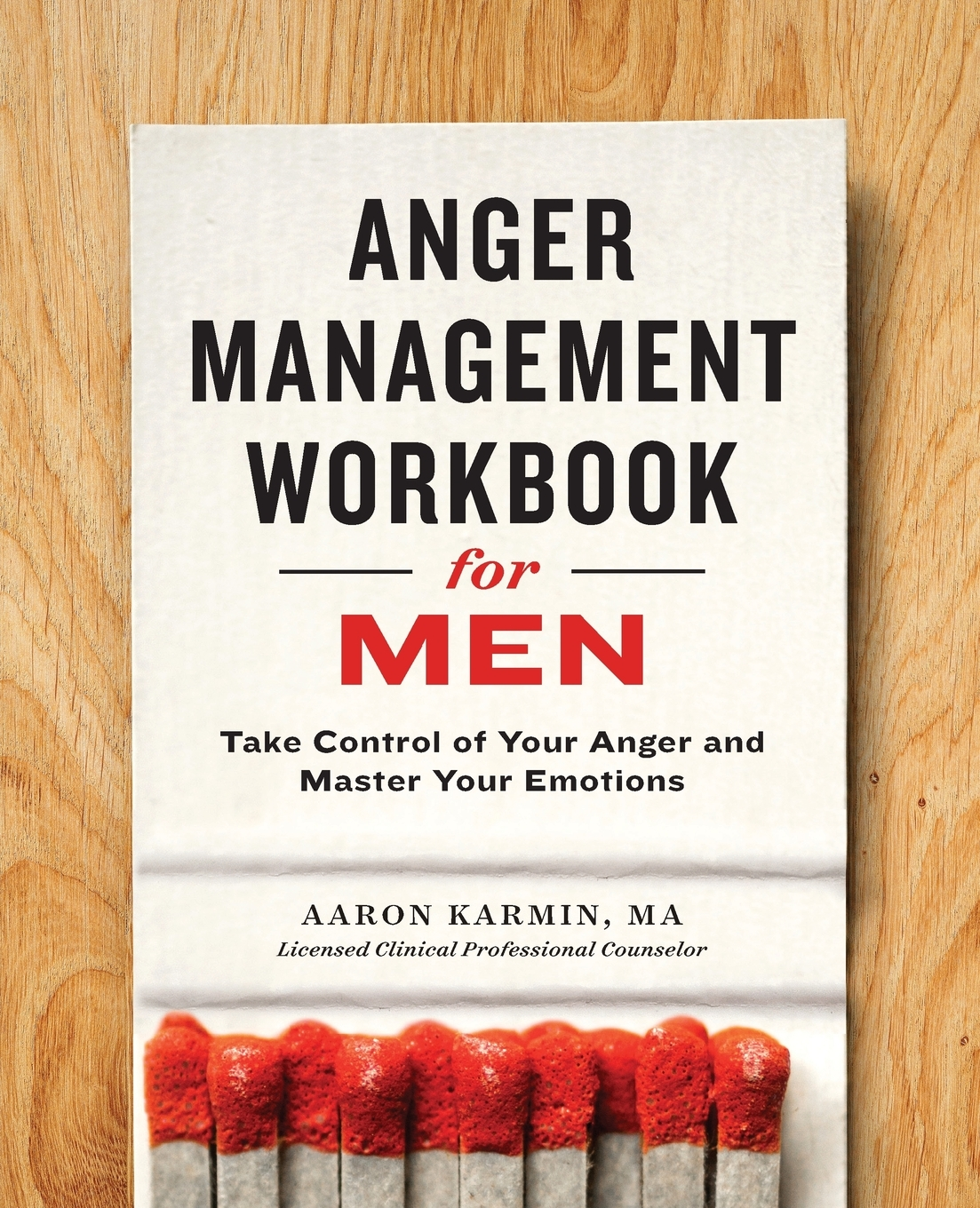 Anger Management Workbook For Men Take Control Of Your