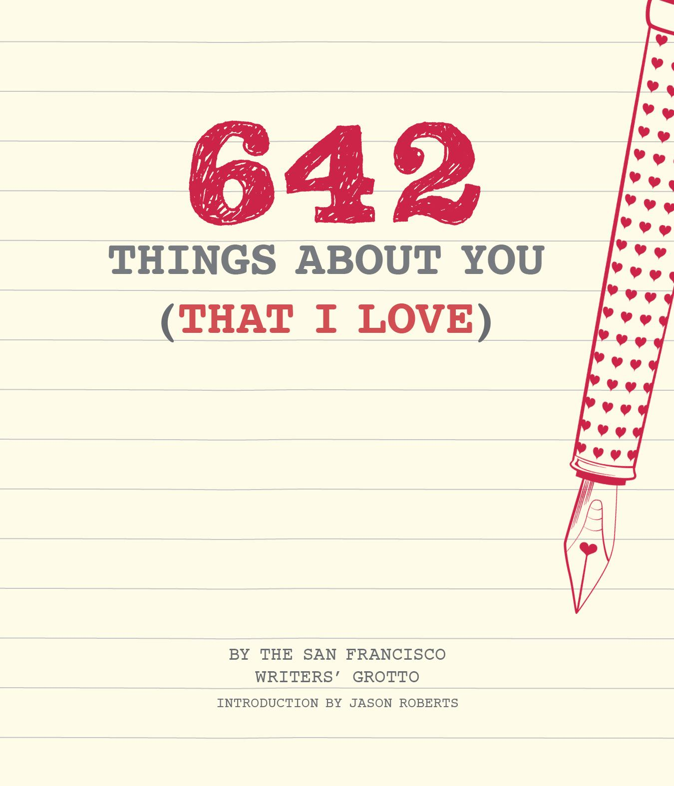 642 Things About You That I Love Romantic Valentine S