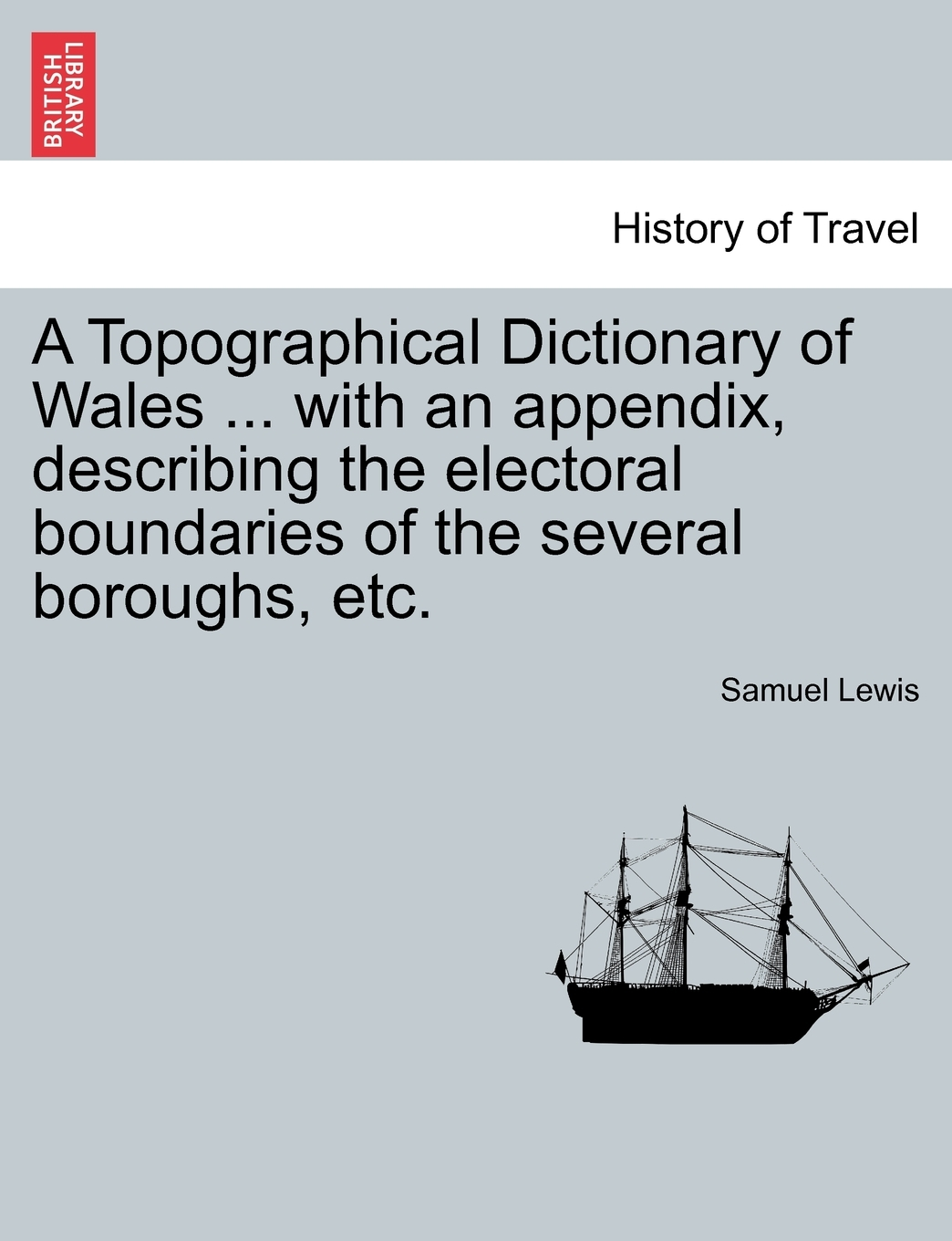 A Topographical Dictionary of Wales with an Appendix