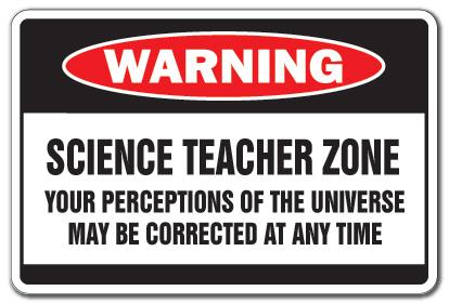 SCIENCE TEACHER ZONE Warning Sign school gag gift high
