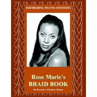 Hair Braiding, Weaving and Styling : Rose Marie's Braid ...
