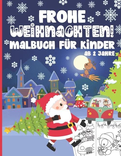 Frohe Weihnachten! Malbuch für Kinder ab 2 Jahre  50