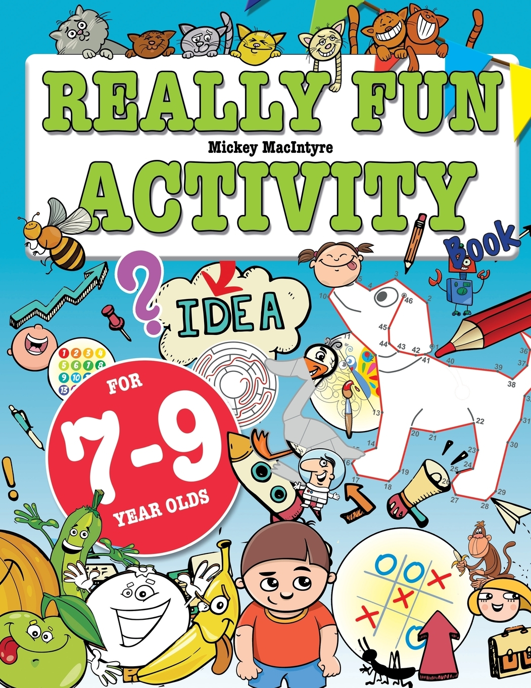 Really Fun Activity Book For 7 9 Year Olds Fun