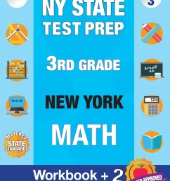 NY State Test Prep 3rd Grade New York Math : Workbook and 2 Practice Tests: New  York 3rd Grade Math Test Prep [ 1360 x 1051 Pixel ]