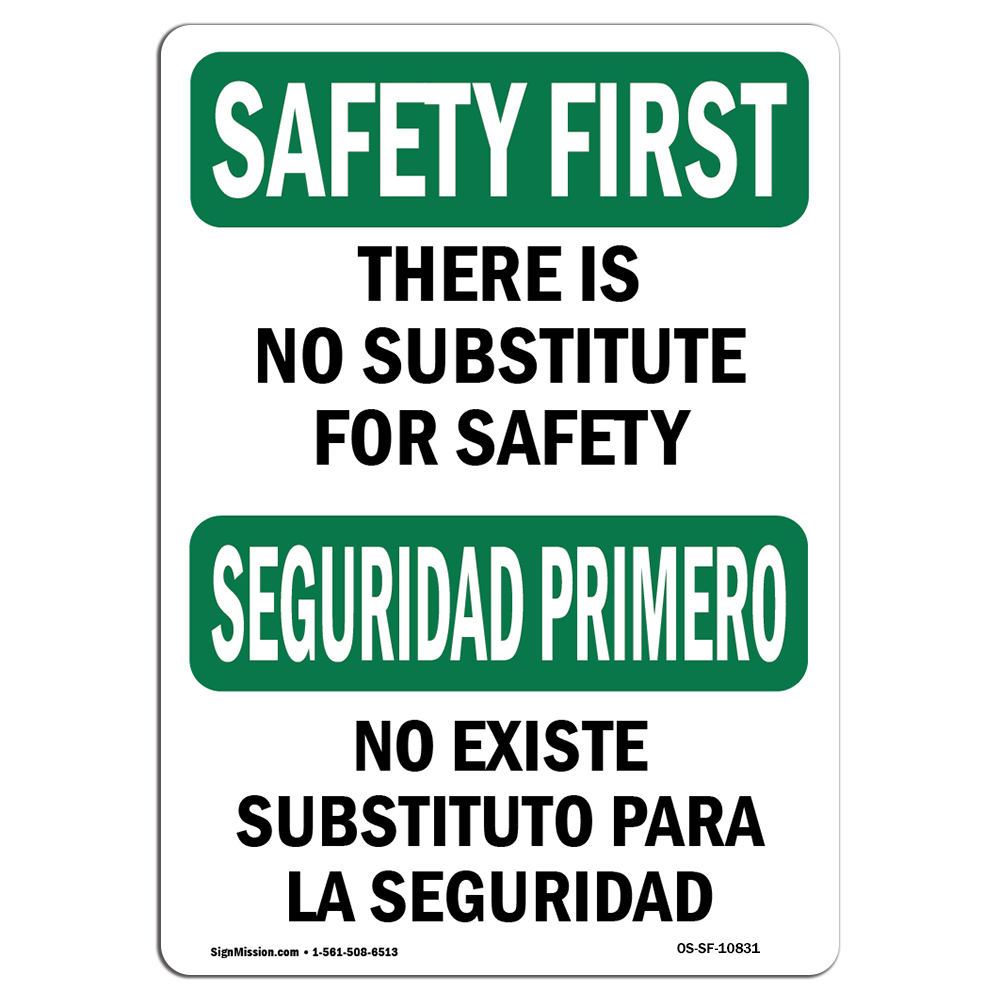 OSHA SAFETY FIRST Sign - No Substitute For Safety ...