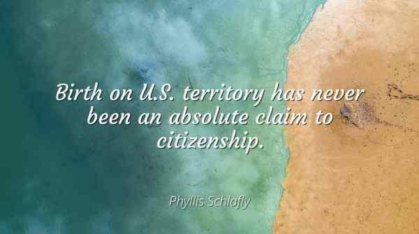 Phyllis Schlafly - Birth U. Territory