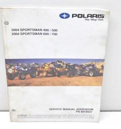 polaris 9918937 2004 sportsman 400 500 600 700 service manual addendum qty 1 walmart com [ 2464 x 1632 Pixel ]