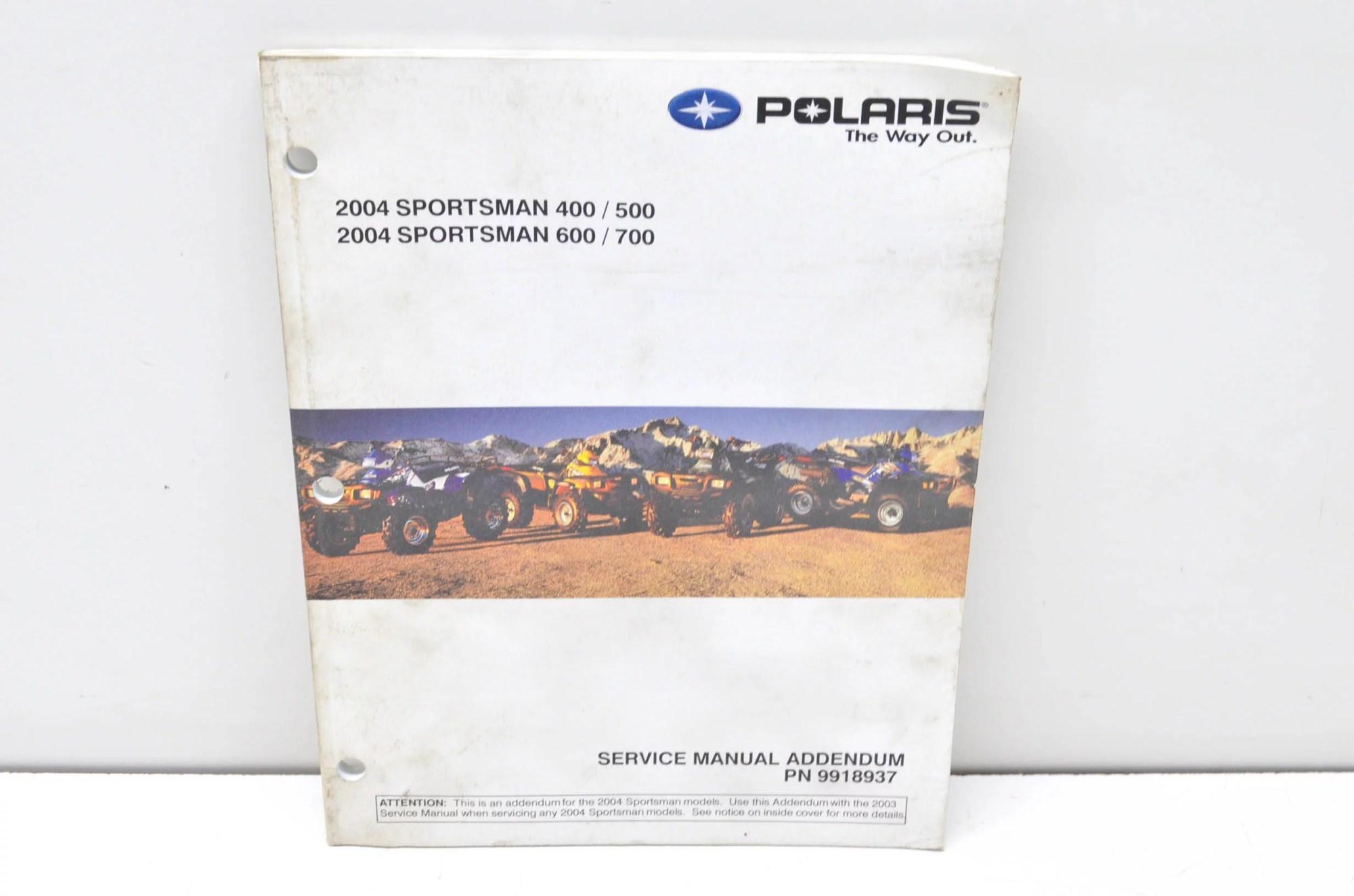 hight resolution of polaris 9918937 2004 sportsman 400 500 600 700 service manual addendum qty 1 walmart com