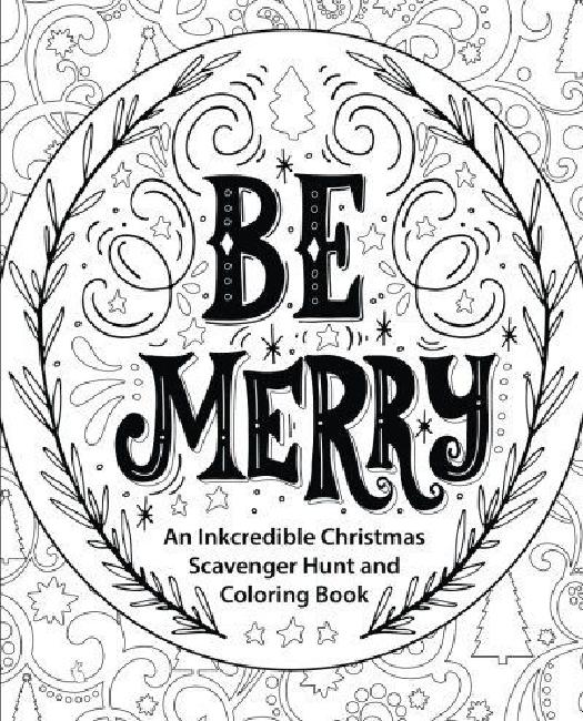Be Merry : An Inkcredible Christmas Scavenger Hunt and