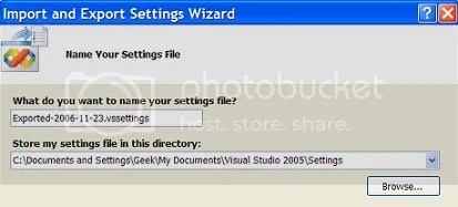 Visual Studio 2005 - Import and Export Settings