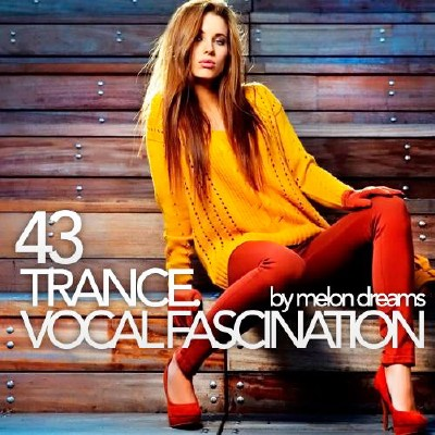 Trance. Vocal Fascination 43 (2013)