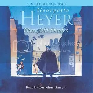 These Old Shades - G Heyer