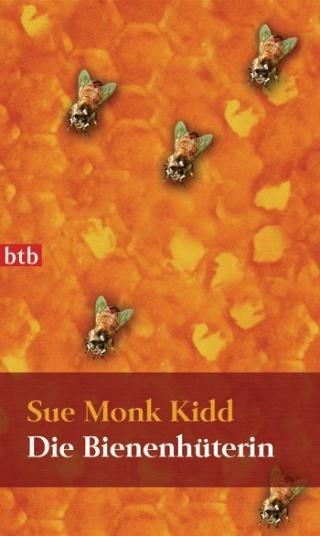 Cover Sue Monk Kidd: Die Bienenhüterin (c) btb Verlag