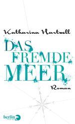 Cover Das fremde Meer (c) Berlin Verlag