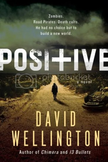 Waiting on Wednesday – Positive by David Wellington