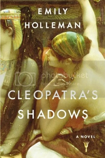 Waiting on Wednesday – Cleopatra's Shadows by Emily Holleman