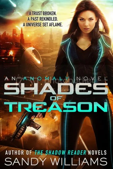 Waiting on Wednesday – Shades of Treason (Anomaly #1) by Sandy Williams
