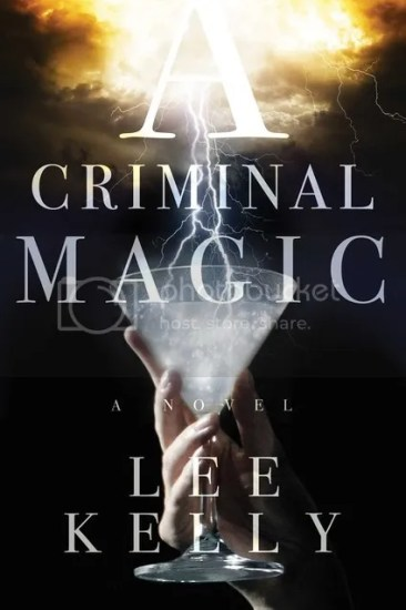 Waiting on Wednesday – A Criminal Magic by Lee Kelly