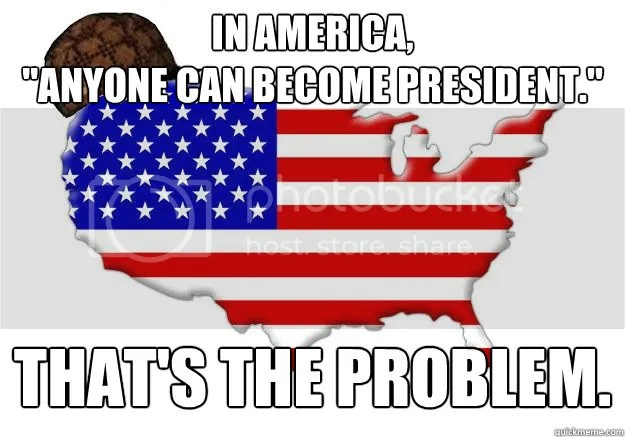 anyone can become the president