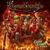 Swashbuckle- Crime always pays