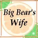 www.bigbearswife.com